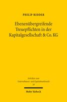 Ebenenübergreifende Treuepflichten in der Kapitalgesellschaft & Co. KG