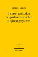 Selbstorganisation des parlamentarischen Regierungssystems