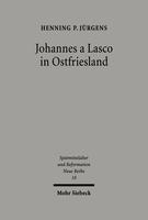 Johannes a Lasco in Ostfriesland