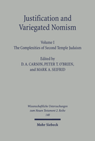 Justification and Variegated Nomism. Volume I