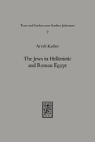 The Jews in Hellenistic and Roman Egypt