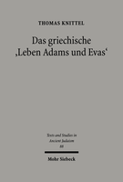 Das griechische »Leben Adams und Evas«