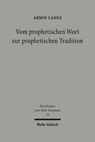 Vom prophetischen Wort zur prophetischen Tradition