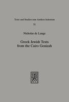 Greek Jewish Texts from the Cairo Geniza