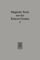 Magische Texte aus der Kairoer Geniza