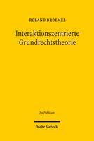 Interaktionszentrierte Grundrechtstheorie
