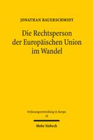 Die Rechtsperson der Europäischen Union im Wandel