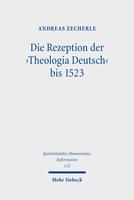 Die Rezeption der 'Theologia Deutsch' bis 1523