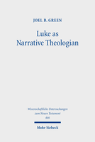 Luke as Narrative Theologian