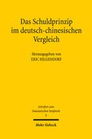 Das Schuldprinzip im deutsch-chinesischen Vergleich