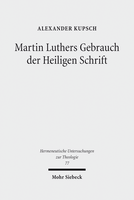 Martin Luthers Gebrauch der Heiligen Schrift