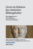 Cicero im Rahmen der römischen Bildungskultur