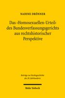 Das 'Homosexuellen-Urteil' des Bundesverfassungsgerichts aus rechtshistorischer Perspektive