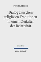 Dialog zwischen religiösen Traditionen in einem Zeitalter der Relativität