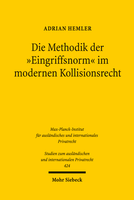 Die Methodik der »Eingriffsnorm« im modernen Kollisionsrecht