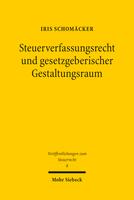 Steuerverfassungsrecht und gesetzgeberischer Gestaltungsraum