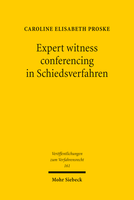 Expert witness conferencing in Schiedsverfahren