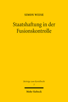Staatshaftung in der Fusionskontrolle