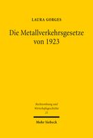 Die Metallverkehrsgesetze von 1923