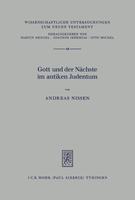 Gott und der Nächste im antiken Judentum