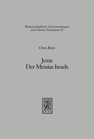 Jesus. Der Messias Israels