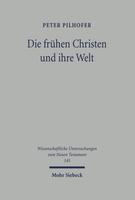 Die frühen Christen und ihre Welt