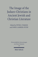 The Image of the Judaeo-Christians in Ancient Jewish and Christian Literature