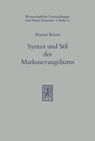 Syntax und Stil des Markusevangeliums im Lichte der hellenistischen Volksliteratur