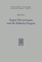 Eugen Drewermann und die biblische Exegese