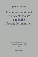 Mission-Commitment in Ancient Judaism and in the Pauline Communities
