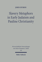 Slavery Metaphors in Early Judaism and Pauline Christianity