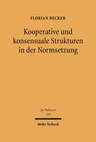 Kooperative und konsensuale Strukturen in der Normsetzung