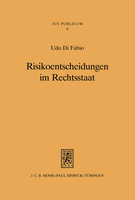 Risikoentscheidungen im Rechtsstaat