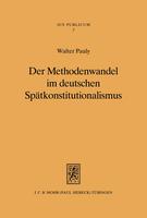 Der Methodenwandel im deutschen Spätkonstitutionalismus