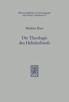 Die Theologie des Hebräerbriefs