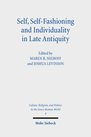 Self, Self-Fashioning and Individuality in Late Antiquity