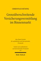 Grenzüberschreitende Versicherungsvermittlung im Binnenmarkt