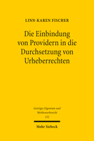 Die Einbindung von Providern in die Durchsetzung von Urheberrechten