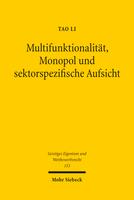Multifunktionalität, Monopol und sektorspezifische Aufsicht
