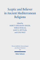 Sceptic and Believer in Ancient Mediterranean Religions
