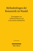 Methodenfragen der Romanistik im Wandel
