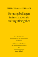 Herausgabeklagen in internationale Kulturgutleihgaben