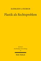 Plastik als Rechtsproblem