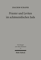 Priester und Leviten im achämenidischen Juda