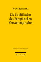 Die Kodifikation des Europäischen Verwaltungsrechts