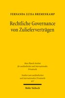 Rechtliche Governance von Zulieferverträgen
