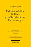 Kollisionsrechtliche Probleme grenzüberschreitender Überweisungen