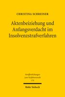 Aktenbeiziehung und Anfangsverdacht im Insolvenzstrafverfahren