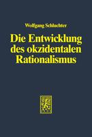 Die Entwicklung des okzidentalen Rationalismus
