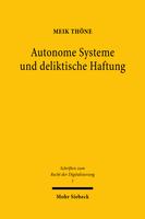 Autonome Systeme und deliktische Haftung